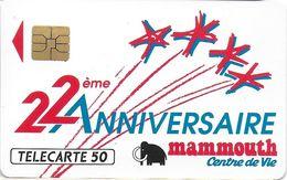 FRANCE TÉLÉCARTE PHONECARD PRIVÉES PUBLIQUES NANCY EN 155 22 EME ANNIVERSAIRE MAMMOUTH - 50 Unités