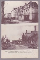 Ypres. La Rue Au Beurre Avant Et Après Le Bombardement - Ieper