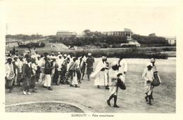 1 Cpa Djibouti - Fête Musulmane - Djibouti