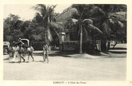 1 Cpa Djibouti - L'hôtel Des Postes - Djibouti