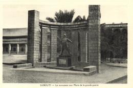1 Cpa Djibouti - Le Monument Aux Mort De La Grande Guerre - Djibouti