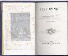 à 4€ 1866 RENE D' ANJOU M. CORDELLIER - DELANOUE TOURS MAME EDITEURS AVEC 6 GRAVURES - 1801-1900