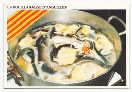 LA BOUILLABAISSE D ANGUILLES - Recettes (cuisine)