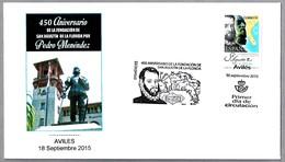 PEDRO MENENDEZ - 450 Años Fundacion De ST. AUGUSTINE. SPD/FDC Aviles, Asturias, 2015 - Historia