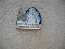 Pin's Du Centenaire De La Basilique De MARIENTHAL 1892-1992 - Badges