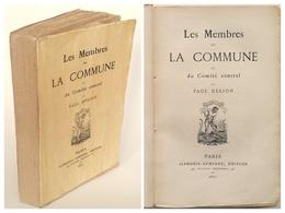 Les Membres De La Commune / Paul Delion. - Paris : A. Lemerre, 1871 - 1801-1900