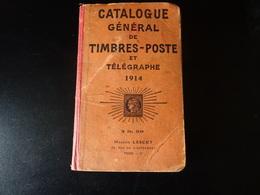 Catalogue Général De Timbres Poste Et Télégraphe De 1914 De Maurice Lescut Cotation Des Timbres Du Monde - Stamp Catalogues