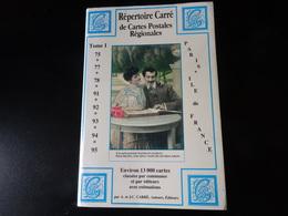 Répertoire CARRE De Cartes Postales Régionales Tome 1 (Paris Ile De France) - Livres