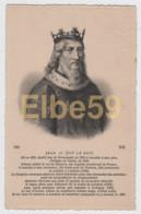 Jean II (1319-1364) Dit Le Bon, Fils De Philippe De Valois, Neuve - Case Reali
