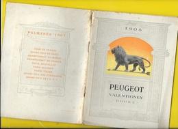 "Catalogue 1908 Cycles & Motos ""PEUGEOT"" 32 Pages + Couverture Format 19 X 14 Cm Env.. - Cycling"