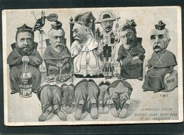 CPA - Illustration - LA NOUVELLE EGLISE - Notre Saint Petit Père Et Ses Cardinaux - Satiriques