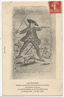 CPA Louis Mandrin - Capitaine Des Contrebandiers Au Combat De Baune, Né à St Etienne De St Geoirs - Isère - History