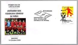 Centenario FEDERACION ESPAÑOLA DE FUTBOL - 100 Years Spanish Federation Of Football. SPF/FDC Madid 2009 - Fútbol