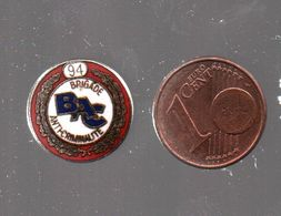 Pin's BRIGADE ANTI-CRIMINALITE DU 94.....BT4 - Police