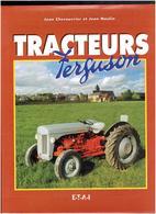 TRACTEURS FERGUSON 1999 JEAN CHEROUVRIER ET JEAN NOULIN EDITEUR ETAI - Tractors