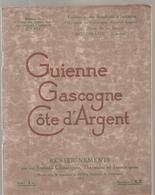 Guienne Gascogne Côte D'Argent Fascicule N° XX De 1924 Fédération Des S.I.de Guienne Gascogne Côte D'Argent - Midi-Pyrénées