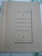 Sint Niklaas Oorsprong En Betekenis Der Sint Niklase Straatnamen 1956 - Histoire