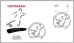100 Años C.D.ELGOIBAR - 100 Years - Futbol - Football. Elgoibar, Guipuzcoa, Pais Vasco, 2017 - Equipos Famosos