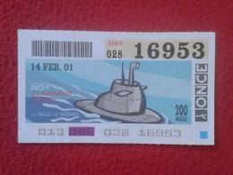 CUPÓN DE ONCE SPANISH LOTTERY CIEGOS SPAIN LOTERÍA LOTERIE SUBMARINO SUBMARINE SOUS-MARIN SUBMARINES ATÓMICO ATOMIC VER - Billetes De Lotería