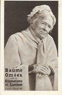 Publicité Baume Oméga (Petite Histoire D'un Grand Remède) - Vieille Femme - Format Carte Postale - Cromo