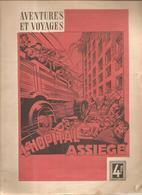 Revue Aventures Et Voyages L'Hôpital Assiégé D'Edouard De Keyser, Illustré Par Noël CERUJIT, Non Datée (1940?) - Books, Magazines, Comics