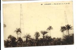 Les COLONIES - Guinée CONAKRY - Le POSTE De T.S.F. N°2 - Vente Directe X - Guinée Française