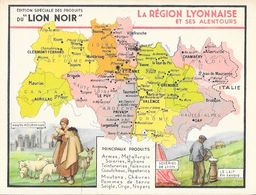 Publicité Cirage, Produits Du Lion Noir - La Région Lyonnaise Et Ses Alentours (Carte Géographique) - Pubblicitari