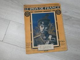 PAYS DE FRANCE N°105 .19 OCTOBRE 1916. GENERAL LETCHITSKY. - Revues & Journaux