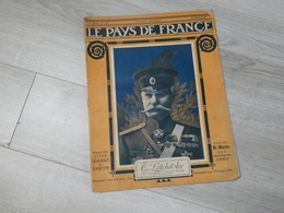 PAYS DE FRANCE N°105 .19 OCTOBRE 1916. GENERAL LETCHITSKY. - Magazines & Papers