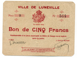 1914-918 // Meurthe Et Moselle // Ville De LUNÉVILLE // 10 Août 1914 // Bon De 5 Francs - Bonds & Basic Needs