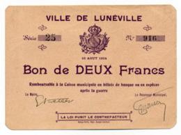1914-918 // Meurthe Et Moselle // Ville De LUNÉVILLE // 10 Août 1914 // Bon De 2 Francs - Bons & Nécessité