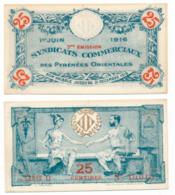 1914-918 // Pyrénées Orientales // SYNDICATS COMMERCIAUX // 1 Juin 1916 // Bon De 25 Centimes - Bons & Nécessité