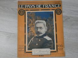 PAYS DE FRANCE N°113 .14 DECEMBRE 1916. GENERAL ROUSSKY. - Revues & Journaux