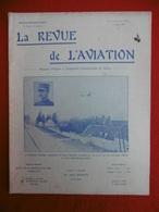 AVIATION REVUE ILLUSTREE PARIS BORDEAUX PAU CAPITAINE BELLANGER 1911 N° 52 - Books, Magazines, Comics