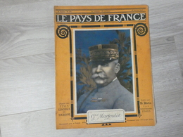 PAYS DE FRANCE N°119 .25 JANVIER 1917. GENERAL MARJOULET. - Magazines & Papers