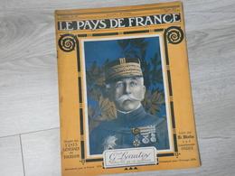 PAYS DE FRANCE N°120 .1 FEVRIER 1917. GENERAL LYAUTEY MINISTRE DE LA GUERRE. - Revues & Journaux