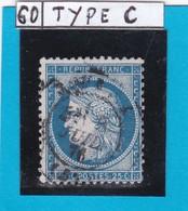CERES N°  60 C   EMISSION 1874   Oblitération  CACHET A DATE       REF 12118 - 1871-1875 Cérès