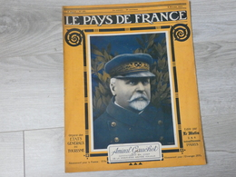 PAYS DE FRANCE N°121 .8 FEVRIER 1917. AMIRAL GAUCHET. - Revues & Journaux