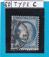CERES N°  60 C   EMISSION 1874   Oblitération  CACHET A DATE  LYON LES TERREAUX      REF 12118 - 1871-1875 Cérès