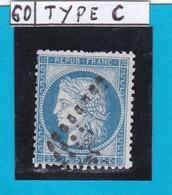 CERES N°  60 C   EMISSION 1874   Oblitération  GC      REF 12118 - 1871-1875 Cérès