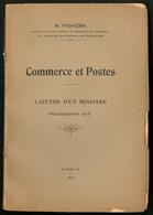 """""""Commerce Et Postes"""" (Mars-Déc 1913), Par R. Fighiera, éd. Paris 1914, Broché, Bon état Général - Specialized Literature"""