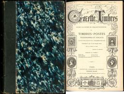 """""""La Gazette Des Timbres"""", Revue Par Pierre Mahé, Du N°1 Juillet 1872 à Déc 1876, éd. Paris, Relié. - TB - Specialized Literature"""