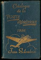 """""""Catalogue De La Poste Aérienne"""", Par J. Silombra, éd. 1956, Relié. - TB - Specialized Literature"""