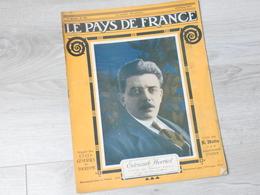 PAYS DE FRANCE N°122 . 15 FEVRIER 1917. EDOUARD HERRIOT MINISTRE DES TRAVAUX PUBLIC ET DU RAVITAILLEMENT. - Revues & Journaux