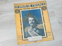 PAYS DE FRANCE N°123 . 22 FEVRIER 1917. GENERAL RADKO DIMITRIEFF. - Magazines & Papers