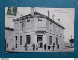 CPA - LANGON - Le Nouvel Hôtel Des Postes -  Animée - Langon
