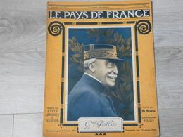 PAYS DE FRANCE N°124 . 1 MARS 1917. GENERAL PELLE. - Revues & Journaux