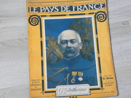 PAYS DE FRANCE N°126 . 15 MARS 1917. GENERAL ANTHOINE. - Magazines & Papers