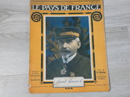 PAYS DE FRANCE N°128 . 29 MARS 1917. AMIRAL RONARC'H. - Magazines & Papers