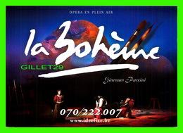 SPECTACLE D'OPÉRA - LA BOHÈME DE GIACOMO PUCCINI EN 2004 - - Opéra
